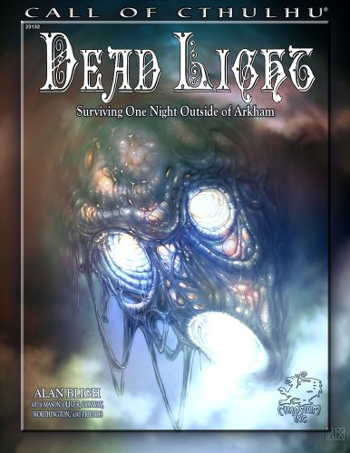 dead-light-surviving-one-night-outside-of-arkham-call-of-cthulhu-roleplaying