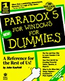 Kaufeld, John: Paradox 5 for Windows for Dummies