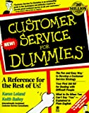 Leland, Karen: Customer Service for Dummies