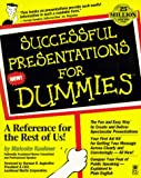 Kushner, Malcolm: Successful Presentations for Dummies (Series)