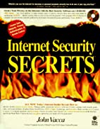 Internet Security Secrets by John R. Vacca