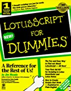 Lotus Script for Dummies by James G. Meade