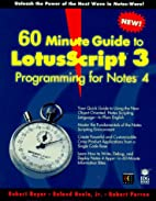 60 Minute Guide to Lotusscript 3 Programming…