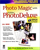 Photo magic with Adobe PhotoDeluxe by Sally…