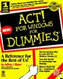 Mayer, Jeffrey J.: Act! for Windows for Dummies