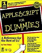 AppleScript for Dummies by Tom Trinko