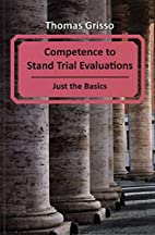 Competence to Stand Trial Evaluations - Just…