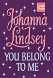 Lindsey, Johanna: You Belong to Me