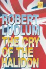 Ludlum, Robert: The Cry of the Halidon
