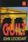 Lescroart, John T.: Guilt