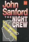 Sandford, John: The Night Crew