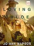 Mapson, Jo-Ann: Loving Chloe