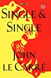 Le Carre, John: Single &amp; Single
