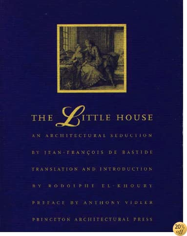 The Little House: An Architectural Seduction