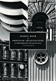 Smith, G. E.Kidder: Source Book of American Architecture: 500 Notable Buildings from the 10th Century to the Present