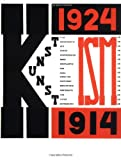 Lissitzky, El: The Isms of Art: 1924 - 1914