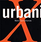 X-Urbanism: Architecture and the American…