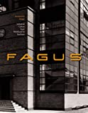 Jaeggi, Annemarie: Fagus: Industrial Culture from Werkbund to Bauhaus