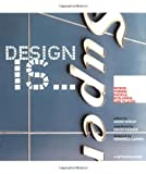 Busch, Akiko: Design Is: Words, Thing, People, Buildings, and Places
