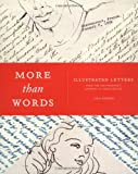 Kirwin, Liza: More Than Words: Illustrated Letters from the Smithsonian&#39;s Archives of American Art