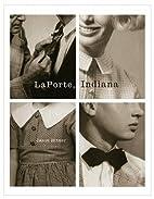 LaPorte, Indiana by Jason Bitner