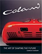 Colani: The Art of Shaping the Future by…