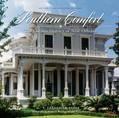 southern-comfort-the-garden-district-of-new-orleansrevised-and-updated-edition-the-flora-levy-humanities-series