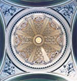 Davis, Keith F.: Visions of Heaven: The Dome in European Architecture