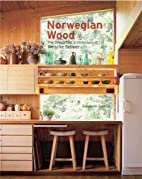 Norwegian Wood: The Thoughtful Architecture…