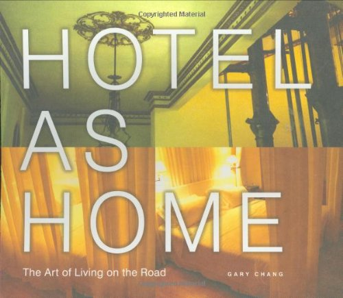hotel-as-home-the-art-of-living-on-the-road