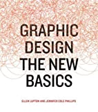 Graphic Design: The New Basics by Ellen…