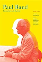 Paul Rand: Conversations with Students by…