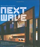 Next Wave: New Australian Architecture by…