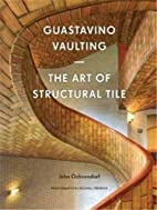 Guastavino vaulting : the art of structural…