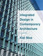 Integrated Design in Contemporary…