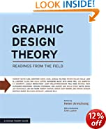 Graphic Design Theory: Readings from the Field (Design Briefs)