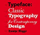 Typeface: Classic Typography for…