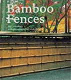 Bamboo Fences by Isao Yoshikawa