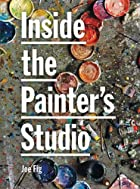 Inside the Painter&#039;s Studio by Joe Fig