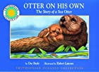 Otter on His Own: The Story of a Sea Otter…