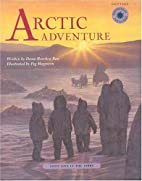Arctic Adventure: Inuit Life in the 1800s…