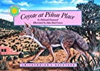 Coyote at Piñon Place by Deborah Dennard