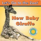 New Baby Giraffe (Let's Go To The Zoo!)…
