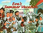 Eva's Summer Vacation: A Story of the…