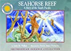 Seahorse reef: A story of the south Pacific…