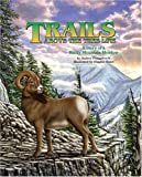 Fraggalosch, Audrey: Trails Above the Tree Line: A Story of a Rocky Mountain Meadow