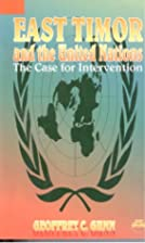 East Timor and the United Nations : the case…