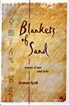 Blankets of Sand: Poems of War and Exile by…