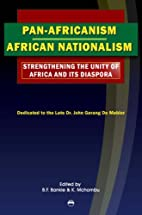 Pan-Africanism/African Nationalism:…