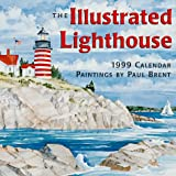 Brent, Paul: Cal 99 Illustrated Lighthouses Calendar